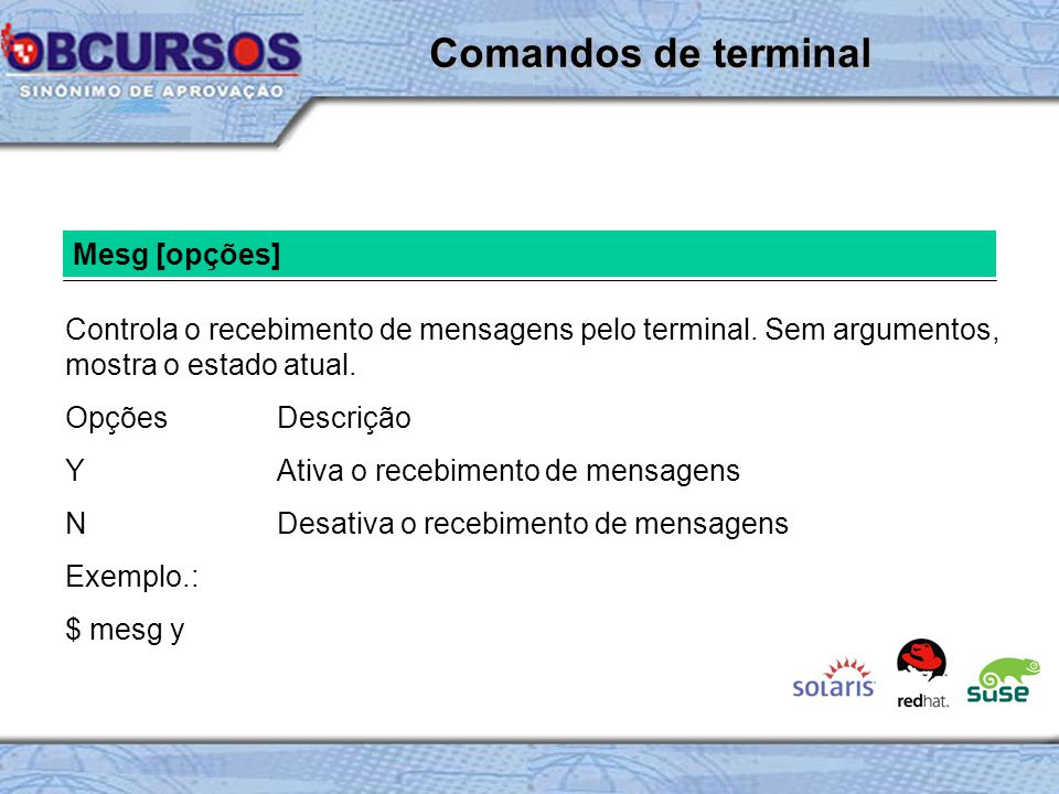 Comandos de terminal Mesg [opções]